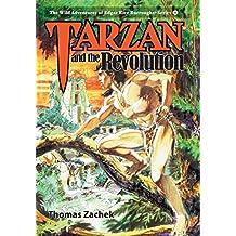 Tarzan and the Revolution (Wild Adventures of Edgar Rice Burroughs)