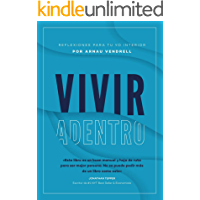 Vivir Adentro: Reflexiones para tu Yo interior