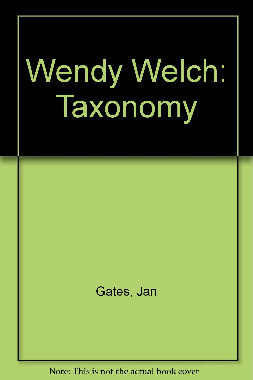 Download Wendy Welch: Taxonomy ebook