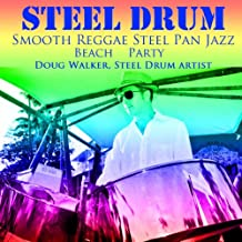 Steel Drum Smooth Reggae Jazz Pan Beach Party