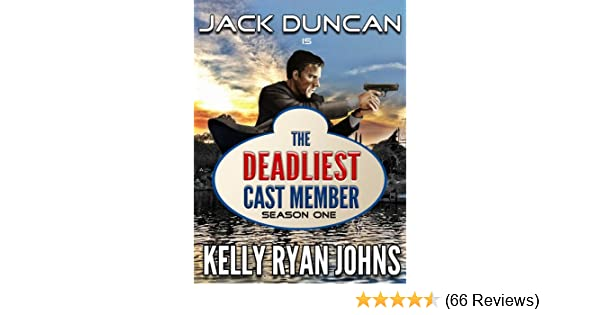 Deadliest Cast Member: The COMPLETE SEASON ONE Collection - Disneyland  Adventure Series: Episodes One-Six (Deadliest Cast Member Series Book 1)