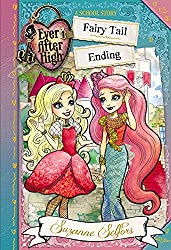 Ever After High: Fairy Tail Ending (A School Story)