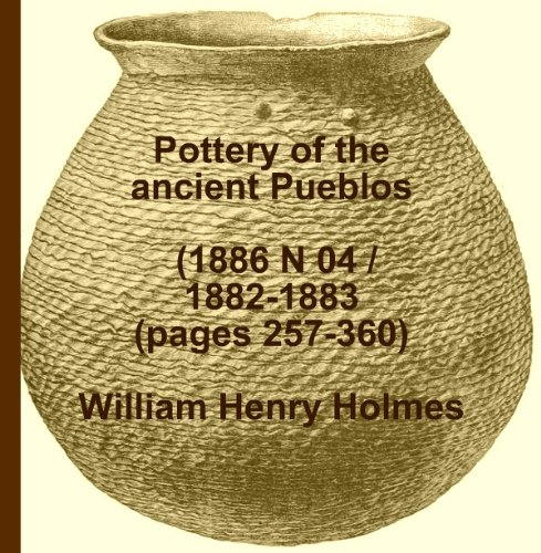(Pottery of the ancient Pueblos. (1886 N 04 / 1882-1883 (pages 257-360)))