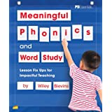 Meaningful Phonics and Word Study: Lesson Fix Ups For Impactful Teaching