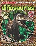 Scholastic Explora Tu Mundo: Dinosaurios: (Spanish language edition of Scholastic Discover More: Dinosaurs) (Spanish Edition)