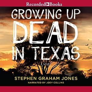 Growing Up Dead in Texas Audiobook