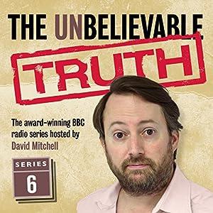 The Unbelievable Truth, Series 6 Radio/TV Program