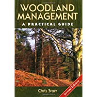 Woodland Management: A Practical Guide - Second Edition