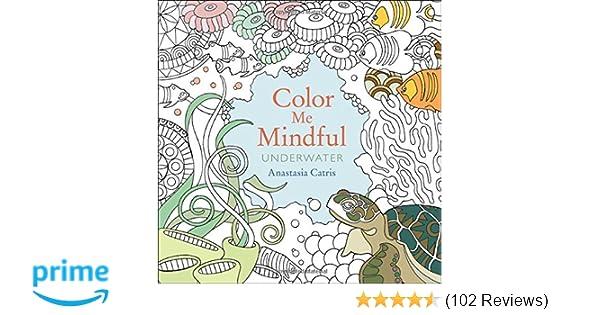 Studio 100 Tv Kleurplaten.Amazon Com Color Me Mindful Underwater 9781501130878 Anastasia