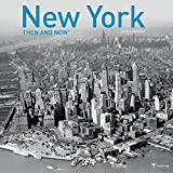2018 Then and Now - New York Wall Calendar