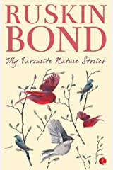 My Favourite Nature Stories Kindle Edition