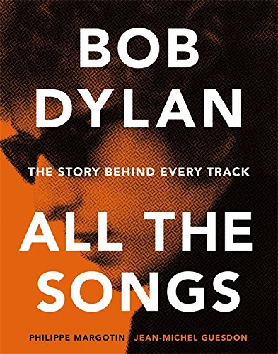 Bob Dylan Songs Story Behind