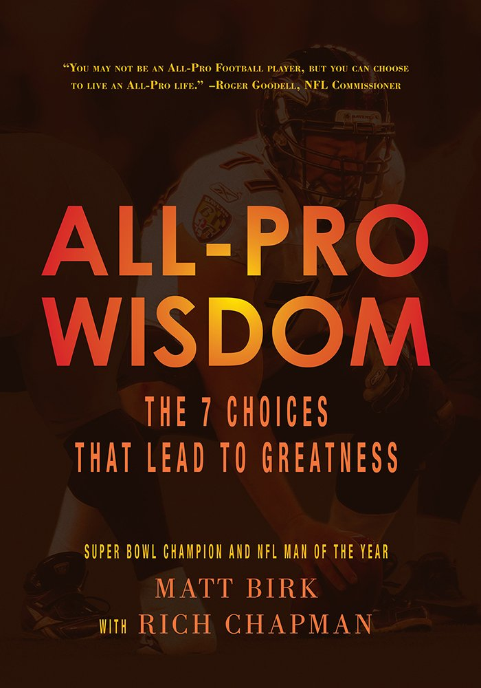Read Online All-Pro Wisdom:The 7 Choices That Lead to Greatness PDF