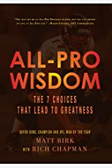 All-Pro Wisdom:The 7 Choices That Lead to Greatness Hardcover