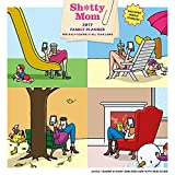 Sh*tty Mom 2017 Wall Calendar: A Family Planner for Half-@ssing It All Year Long