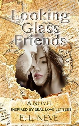 Looking Glass Friends