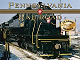 Pennsylvania Railroad 2019 Calendar (Classic Rail Images)