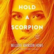 Hold a Scorpion: The Diana Poole Mysteries, Book 2 | Melodie Johnson-Howe
