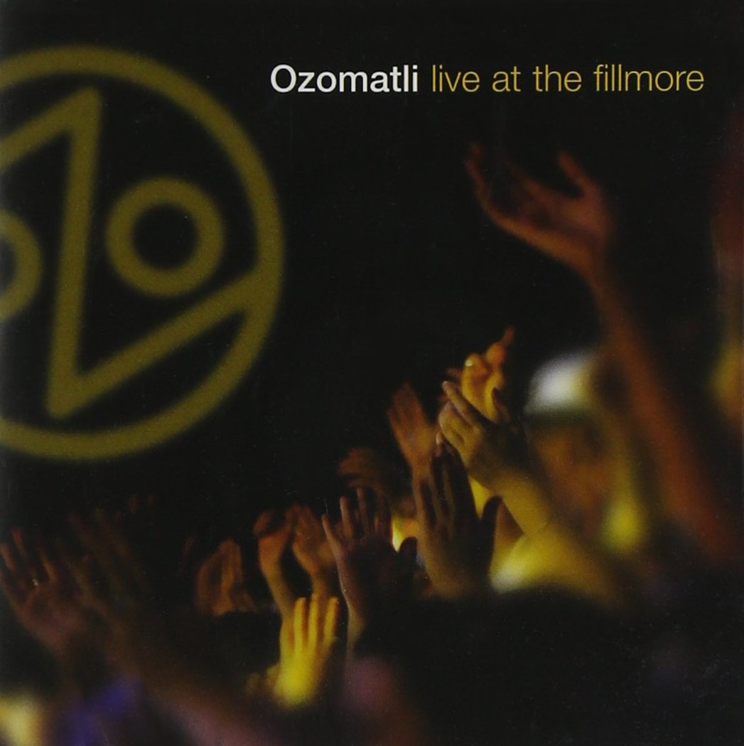 Live At The Fillmore [CD/DVD Combo] by Ozomatli