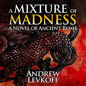 A Mixture of Madness, Book II of The Bow of Heaven