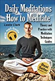 Meditation for Beginners: Beginner's Guide How to Meditate to Relieve Stress, Anxiety and Depression, Keep Calm and Return to a State of Inner Peace and Happiness INCLUDING 3 Audio Guide's (mp3)