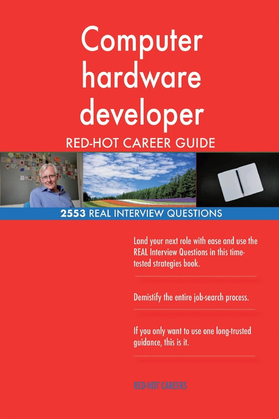 Read Online Computer hardware developer RED-HOT Career Guide; 2553 REAL Interview Questions pdf