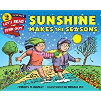 Sunshine Makes the Seasons (Lets-Read-and-Find-Out Science Stage 2)