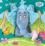 By Dr. Seuss - Horton Hears a Who! Can You? (Dr. Seuss Nursery Collection) (12/23/07)
