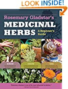 #6: Rosemary Gladstar's Medicinal Herbs: A Beginner's Guide: 33 Healing Herbs to Know, Grow, and Use