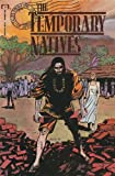 TEMPORARY NATIVES (Tales From The Heart Of Africa) (August 1990)