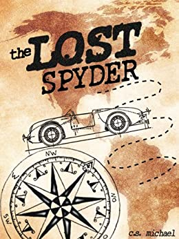 The Lost Spyder by [Michael, C. S.]