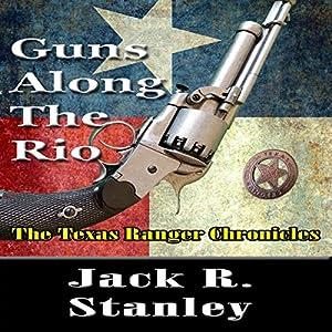 Guns Along the Rio Audiobook