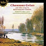 Hahn: Chansons Grises & Other Songs