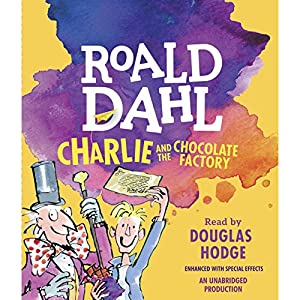 com charlie and the chocolate factory audible audio com charlie and the chocolate factory audible audio edition roald dahl douglas hodge listening library books