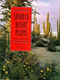 img - for Sonoran Desert Plants: An Ecological Atlas book / textbook / text book