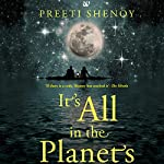 It's All in the Planets   Preeti Shenoy