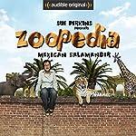 Ep. 7: Mexican Salamander (Sue Perkins Presents Zoopedia) | Sue Perkins