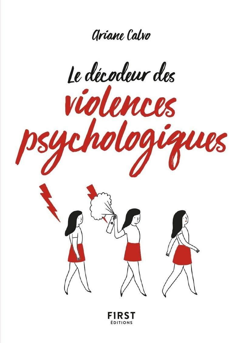 Le décodeur des violences psychologiques (et de la maltraitance verbale) - à tout petit prix