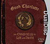 Good Charlotte [Dual Disc]: Chronicles of Life & Death,the (Audio CD)