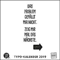 Sprüche im Quadrat 2019 – Typo-Kalender von FUNI SMART ART – Funny Quotes – Quadrat-Format 24 x 24 cm – 12 Monatsblätter mit typografisch gestalteten Sprüchen