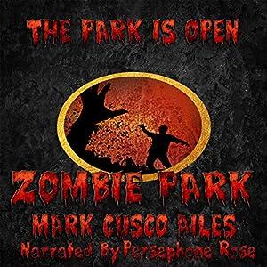 Zombie Park Audiobook