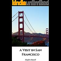 A Visit in San Francisco