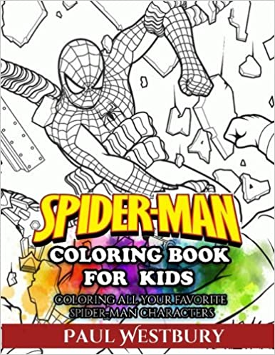Spider-Man Coloring Book for Kids: Coloring All Your Favorite Spider-Man Characters
