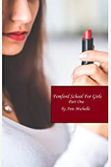 Femford School For Girls (Part One) Kindle Edition
