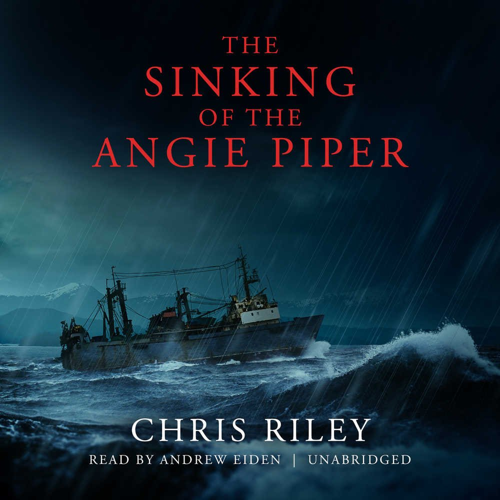 The Sinking Of The Angie Piper: Chris Riley: 9781504794930: Amazon:  Books