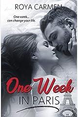 One Week in Paris Kindle Edition