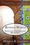 img - for Between Worlds book / textbook / text book