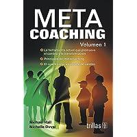 Metacoaching. Vol. 1