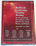 img - for Worldwide Leadership Training Meeting: The Priesthood and Auxiliaries of the Relief Society, Young Women, and Primary book / textbook / text book