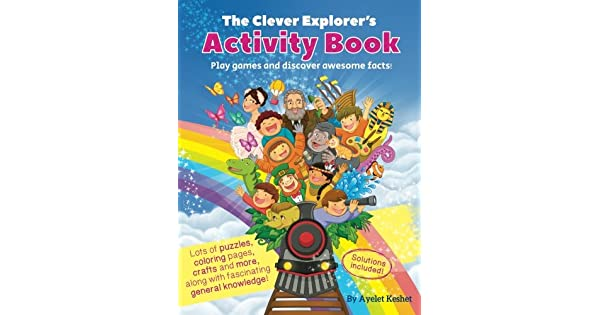 The Clever Explorer Activity Book: Play Games and Discover